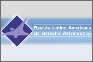 Legalzone Revista Latino Americana de Derecho Aeronáutico